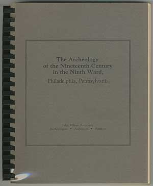the-archeology-of-the-nineteenth-century-in-the-ninth-ward-philadelphia-pennsylvania