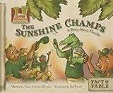 Sunshine Champs: A Story About Florida