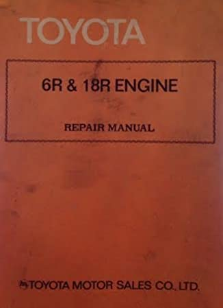 toyota 6r 18r engine repair manual toyota motor sales amazon com rh amazon com Toyota Engine Toyota GR Engine