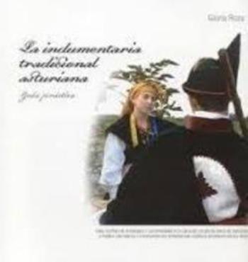 La indumentaria tradicional asturiana: Amazon.es: Libros