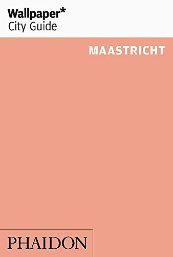 Wallpaper* City Guide Maastricht (Wallpaper City -