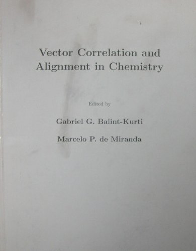 Download Vector Correlation and Alignment in Chemistry PDF