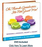 img - for Oh, Thank Goodness, It's Not Just Me! by Lisa Hammond and BJ Gallagher book / textbook / text book