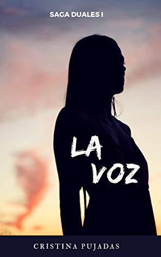 La Voz: Saga Duales I (Spanish Edition) - Kindle edition by Cristina Pujadas. Literature & Fiction Kindle eBooks @ Amazon.com.