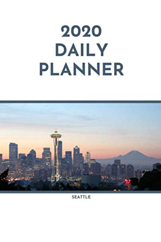 2020 Daily Planner: Seattle; January 1, 2020 - December 31, 2020; 6
