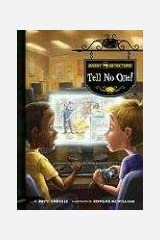 Tell No One! (Ghost Detectors) Library Binding