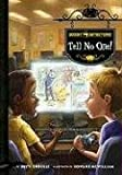 Ghost Detectors Book 3: Tell No One!