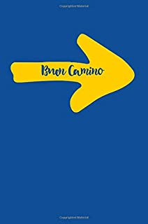 Buen Camino: 6x9 Lined Journal, 100 Pages, useful gift for a piligrim of