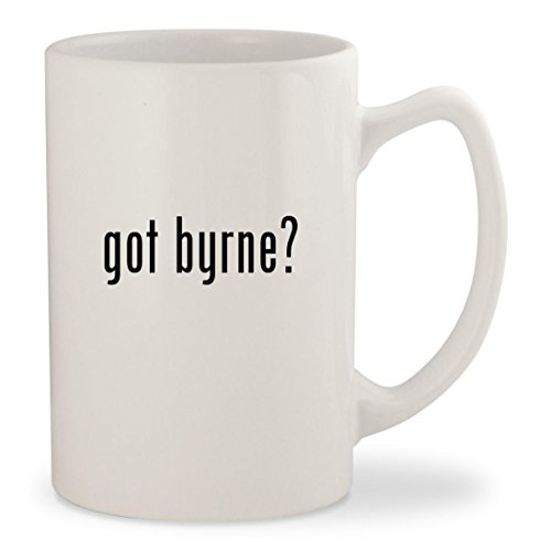 got byrne? - White 14oz Ceramic Statesman Coffee Mug Cup