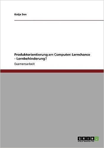 Book Produktorientierung am Computer: Lernchance - Lernbehinderung?