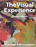 The Visual Experience 2nd Edition SE, Jack Hobbs and Richard Salome, 0871922916