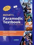 Mosby's Paramedic Textbook -Revised (REV 07) by EMT-P, Mick J Sanders MSA - MEd, Kim D McKenna RN BSN CE [Hardcover (2006)] ebook