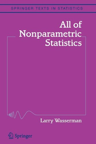 All of Nonparametric Statistics (Algorithms & Combinatorics)