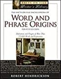 Image of The Facts on File Encyclopedia of Word and Phrase Origins, 4th Edition (Facts on File Writer's Library)