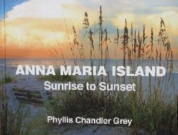 Sunset Tampa Bay - Anna Maria Island Sunrise to Sunset