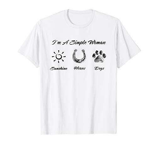 (I'm A Simple Woman - Sunshine Horses Dogs T-shirt)