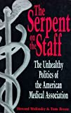 The Serpent on the Staff, Howard Wolinsky and T. Brune, 087477800X