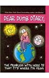 The Problem with Here Is That It's Where I'm From (Dear Dumb Diary, No. 6)