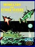 Ironclads and Ether Flyers, Frank Chadwick, 1930658052