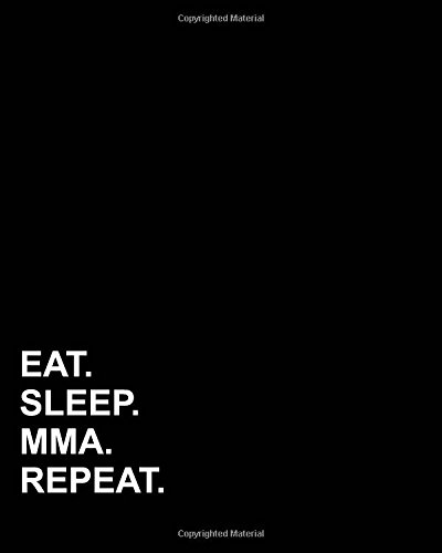 Reference Refill Planner - Eat Sleep Mma Repeat: Menu Planner, 52-Week Meal Plan: Great for Weight Loss, Diet, Vegan, Clean Eating, Low Carb, Paleo, Bodybuilding, Food Journal , Food Diary with Grocery List (Volume 9)