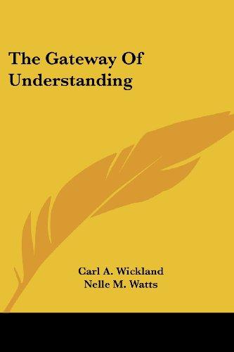 The Gateway of Understanding