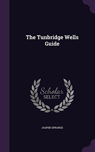 The Tunbridge Wells Guide