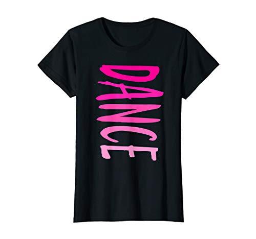 Fun DANCE Hot Pink Tee for Teens Girls & Women