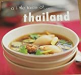 A Little Taste of Thailand 1740456688 Book Cover