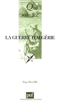 La guerre d'Algérie (1954-1962) par Pervillé