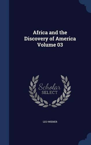 Africa and the Discovery of America Volume 03 ebook