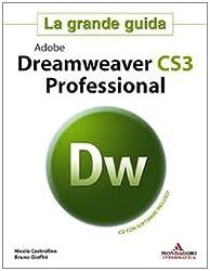 Adobe Dreamweaver CS3 Professional. La grande guida. Con CD-ROM
