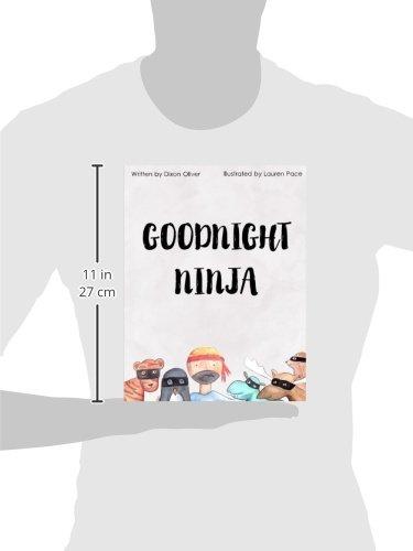 Goodnight Ninja: Dixon Oliver, Lauren Pace: 9781517629311 ...