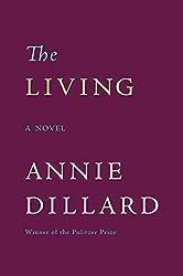 The Living: Novel, A
