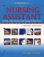 Nursing Assistant - Workbook (4th, 06) by Pulliam, JoLynn [Paperback (2005)] by Prentice Hal, Paperback(2005)