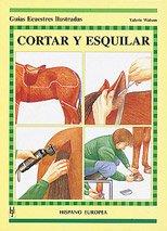 Cortar y esquilar (Guías ecuestres ilustradas) Tapa blanda – 2005 Valerie Watson Editorial Hispano Europea S.A. 8425510716