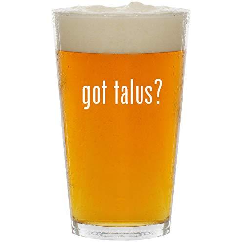 (got talus? - Glass 16oz Beer Pint)
