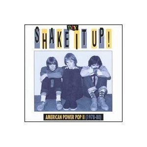 D.I.Y.: Shake It Up! American Power Pop II (1978-80)