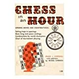 Chess in an Hour, Frank J. Marshall, Irving Chernev, 0668032367