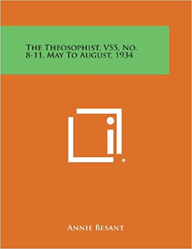 The Theosophist, V55, No. 8-11, May to August, 1934