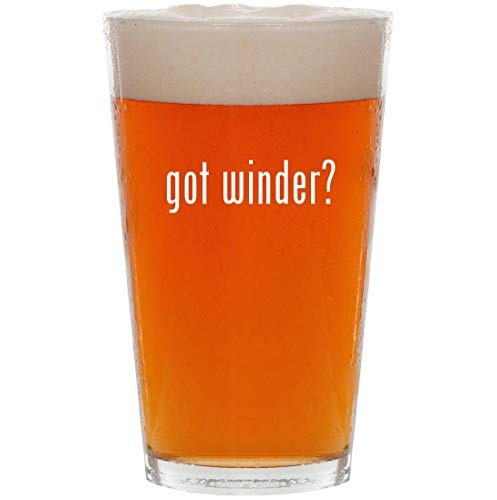 (got winder? - 16oz All Purpose Pint Beer Glass)