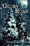 Glory Road, John Labban, 1434377997