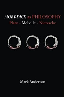 amazon com new essays on moby dick the american novel  moby dick as philosophy plato melville nietzsche