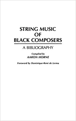 String Music of Black Composers: A Bibliography (Music