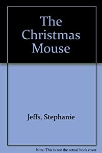 Hardcover The Christmas Mouse Book