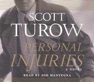 Personal Injuries by Scott Turow (2005-10-11)
