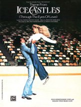 Ice Castles, Theme from (Through the Eyes of Love) Sheet (Milano Ice)