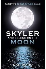 Skyler And Selene On The Moon Paperback