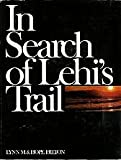 In search of Lehi's trail