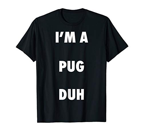 Easy Halloween Pug Dog Costume Shirt for Men Women Kids ()