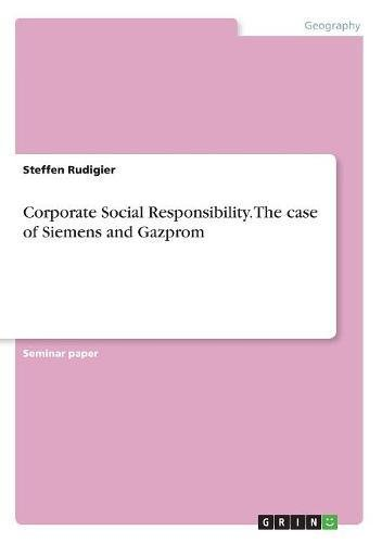 Corporate Social Responsibility. the Case of Siemens and Gazprom pdf epub